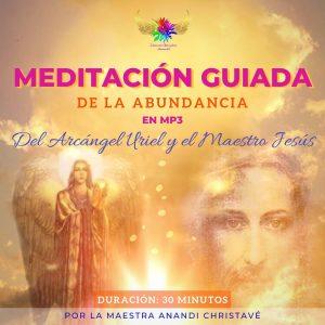 NUEVA MEDITACIÓN GUIADA DE LA ABUNDANCIA DEL ARC. URIEL