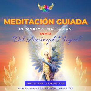 NUEVA MEDITACIÓN GUIADA DE CONEXIÓN CON EL ARC. MIGUEL DE LA MAESTRA ANANDI MÁXIMA PROTECCIÓN DE LA